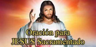 Oración Para Jesús Sacramentado