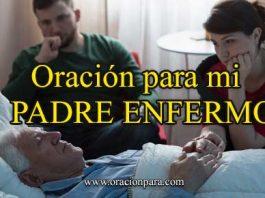 Oración Para Tu padre Enfermo