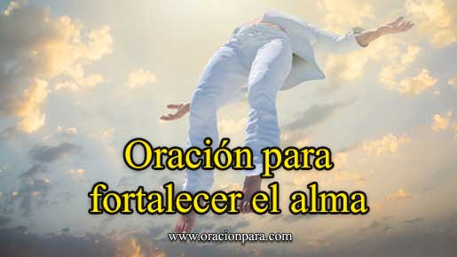 Oración De Fortaleza Espiritual Con ánimo Y Fe Para Momentos Difíciles