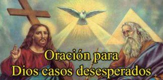 Oración A Dios Para Casos Desesperados
