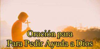 oración para pedir ayuda a nuestro padre celestial