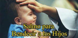 salmo-para-bendecir-a-los-hijos