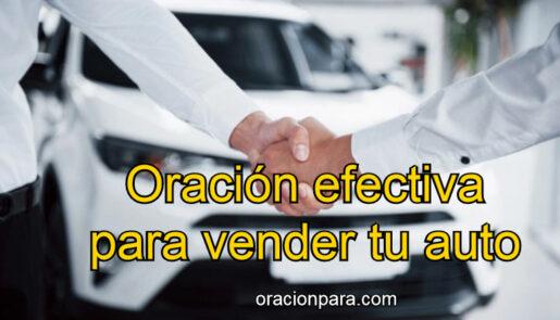 Oración efectiva para vender tu auto